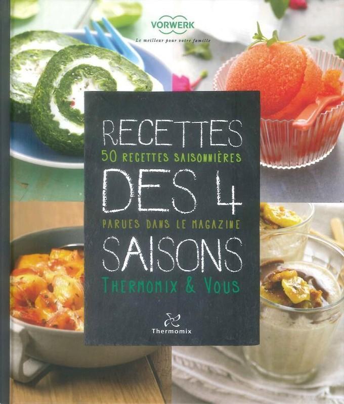 Livre recettes des 4 saisons vorwerk tm31 et tm5 miss - Livre recette robot multifonction ...