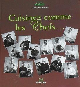 Livre de recettes cuisinez comme les chefs tm31 vorwerk thermomix - Robot comme thermomix ...
